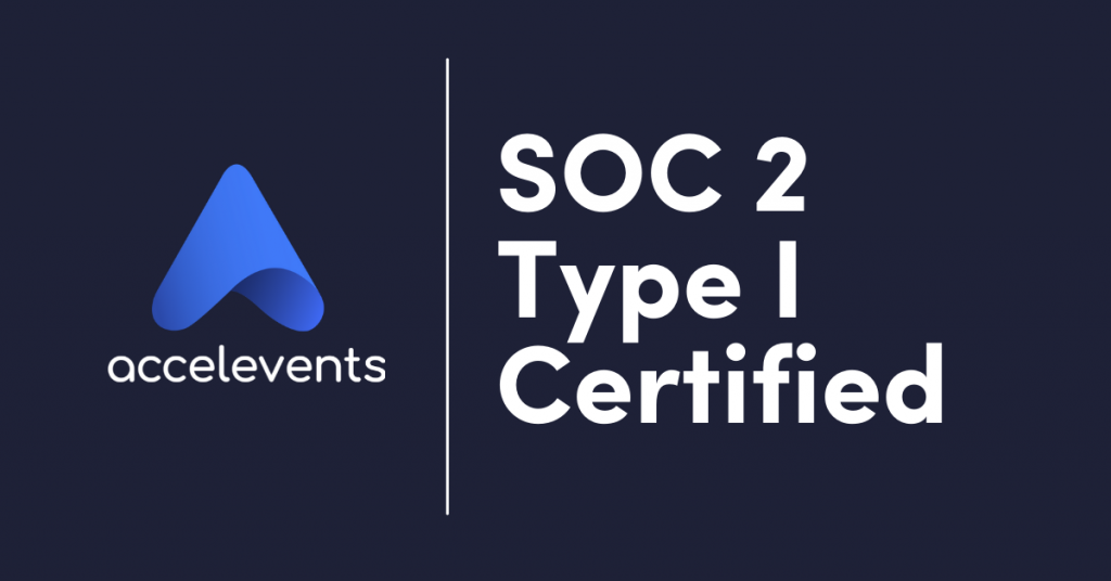 Accelevents SOC 2 Type I Certified